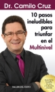 10 pasos ineludibles para triunfar en el multinivel