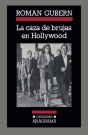 Caza de brujas en Hollywood, La