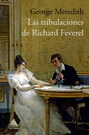 Tribulaciones de Richard Feverel, Las