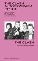 The Clash: Autobiografía grupal