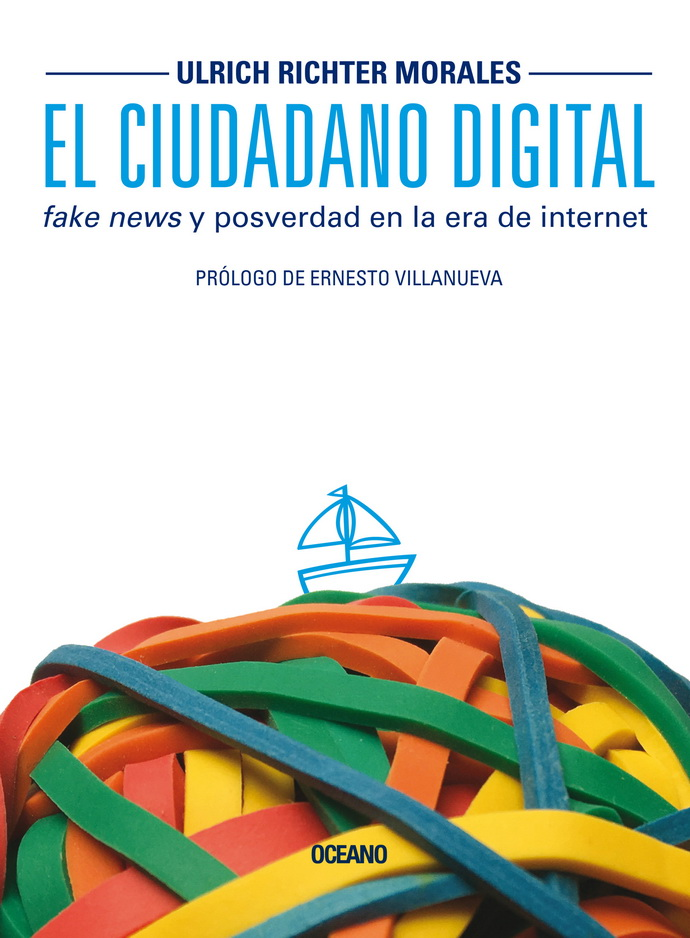 Ciudadano digital, El. Fake news y posverdad en la era de internet